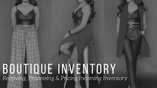 Boutique Inventory | Processing & Pricing Merchandise
