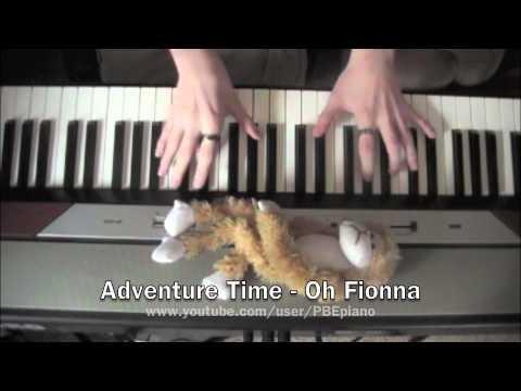 Adventure Time Themeoh Fionna Piano Cover Youtube