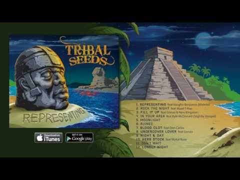Tribal Seeds - Moonlight (OFFICIAL)