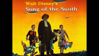 Song of the South OST - 01 - Song of the South