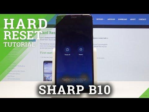 HARD RESET SHARP B10 - Bypass Lock Screen / Wipe Data