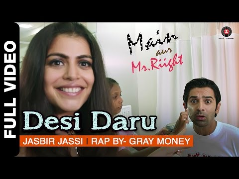 Desi Daru Full Video | Main Aur Mr. Riight | Shenaz Treasury & Barun Sobti