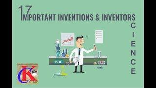 17 scientific INVENTIONS AND INVENTORS_PART-I_बैग्नानिक अबिष्कार एबं आबिस्कर्ता