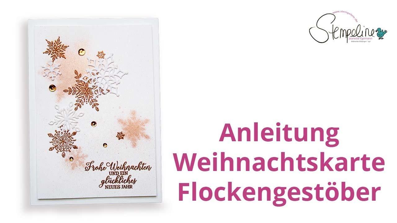 Anleitung Weihnachtskarte Flockengestber Stampin Up