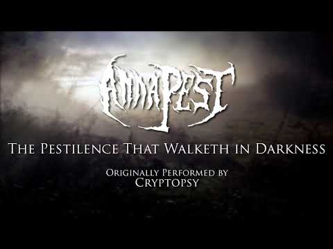 Cryptopsy - The Pestilence that Walketh in Darkness (Cover by Anna Pest)