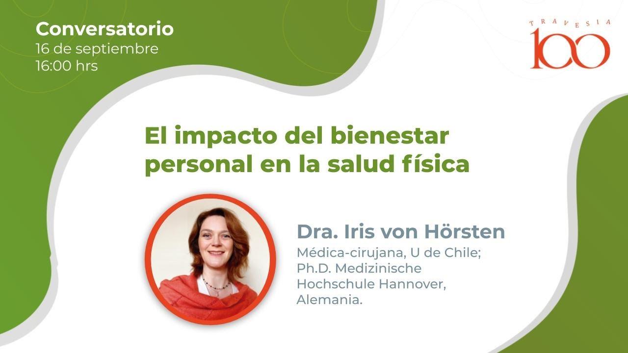 Conversatorio Travesia100 - El Impacto del bienestar personal en la salud física.