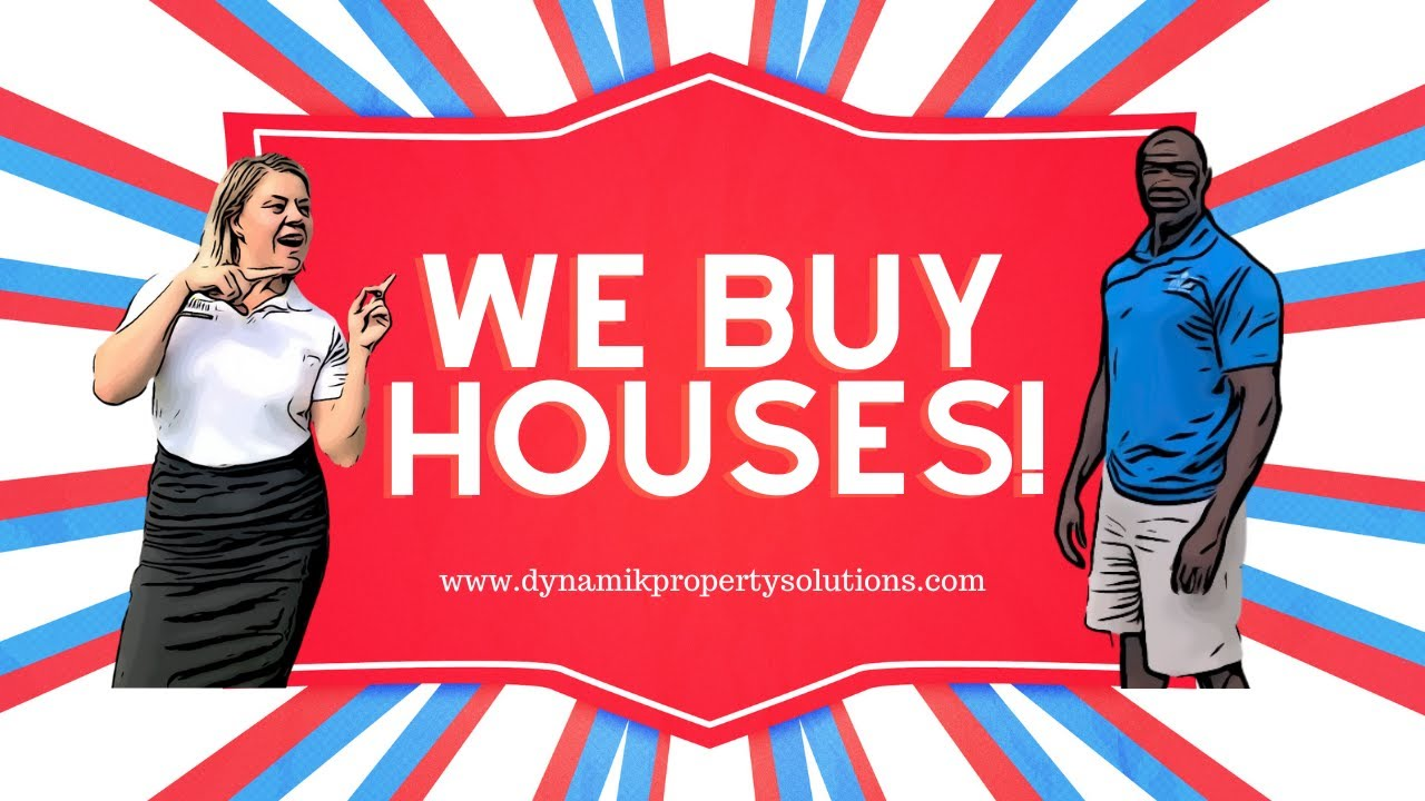 Dynamik Property Solutions buy houses in any condition