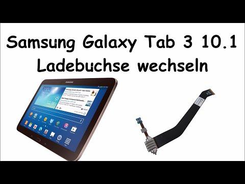 Samsung Galaxy Tab 3 10.1 Ladebuchse wechseln