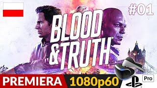 Blood & Truth PL  #1 (odc.1)  Akcja na PS VR | Gameplay po polsku