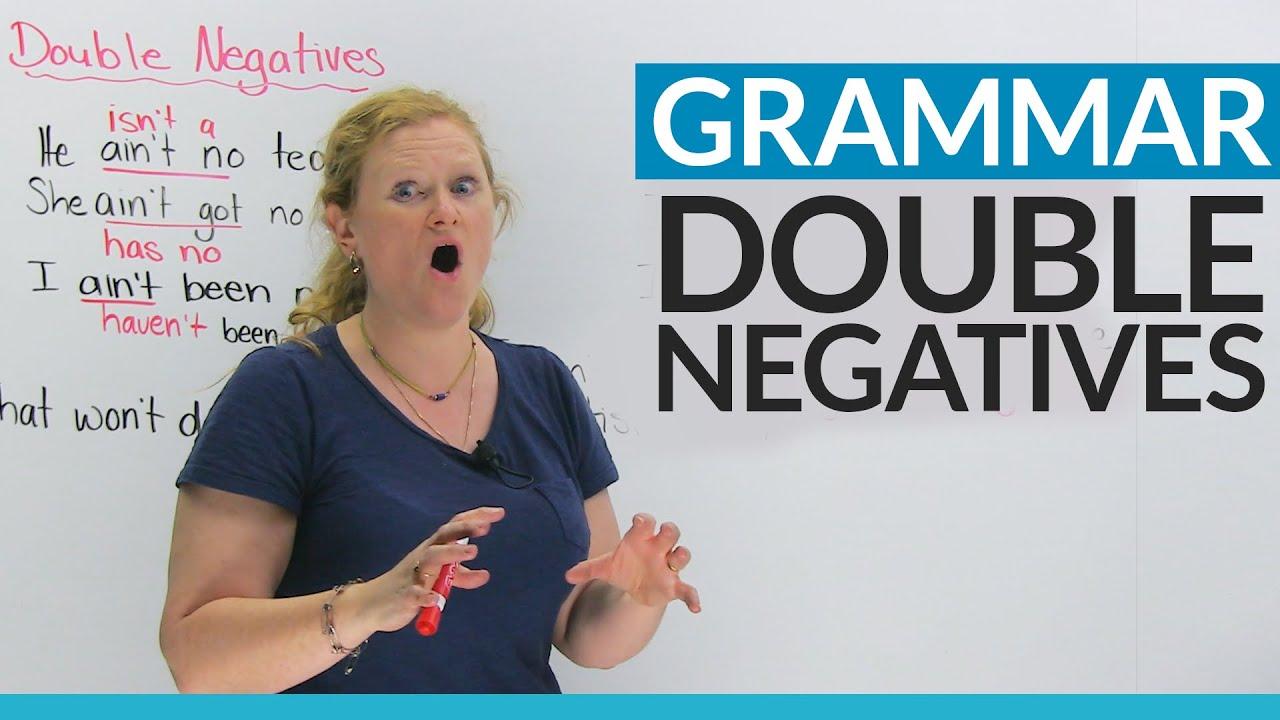 medium resolution of English Grammar: Fix your double negatives! - YouTube