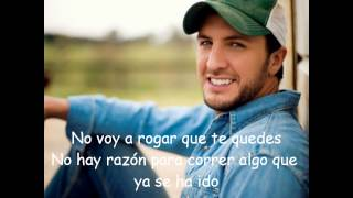 Kiss Tomorrow Goodbye En Español.- Luke Bryan