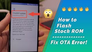 Mi A1 | How to flash Stock ROM | Fix OTA Installation error
