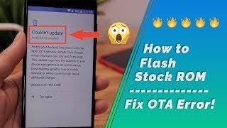 Mi A1  How To Flash Stock ROM  Fix OTA  Nstallation Error
