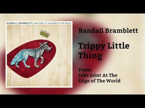 "Randall Bramblett - ""Trippy Little Thing"" [Audio Only]"