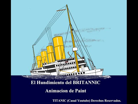 El Hundimiento del Britannic Animación de Paint