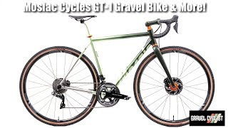 Mosaic Cycles GT-1 Titanium Gravel Bike and a Whole Lot More!: NAHBS 2019