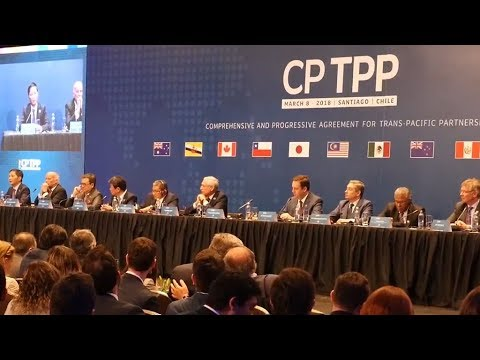 Cptpp Landmark Asia Pacific Trade Agreement Signed Youtube