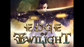 Edge Of Twilight : Return To Glory PC Gameplay Full HD 1080p First look