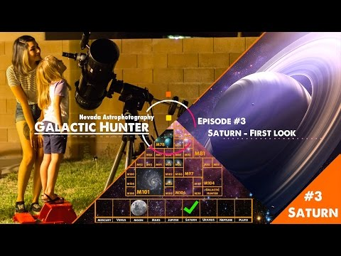 Galactic Hunter Ep #3 - Discovering Saturn