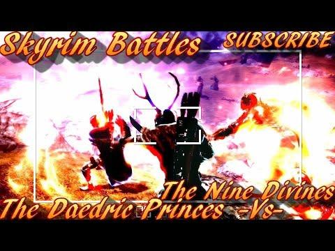 Skyrim Battles - OFFICIAL - The Nine Divines vs All Daedric Princes [Legendary Settings]