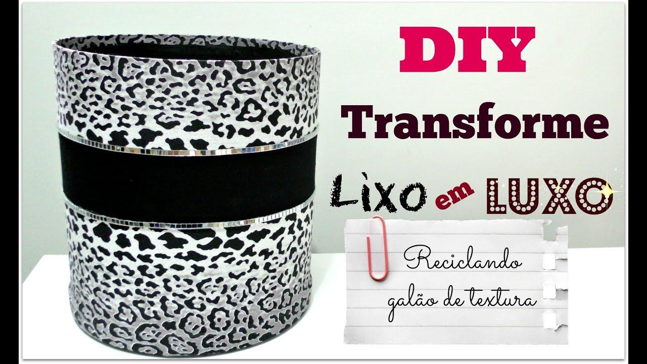 Resultado de imagem para imagem Transformando Lixo em Luxo (DIY) : Reciclagem de Galões de Papelão - Bombona de Textura