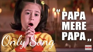 Papa Mere Papa full Song.mp3 download Mp3 link in Descriptipon