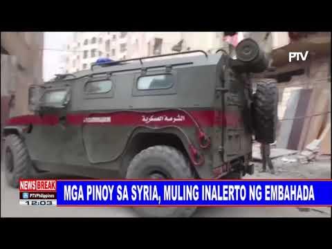 NEWS BREAK: Mga Pinoy sa Syria, muling inalerto ng embahada