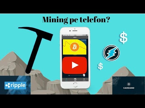 Mining pe telefon cu Electroneum📞Despre Bitcoin,Ripple,Cardanao,Credits