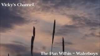 The Waterboys - The Pan Within (+LYRICS)