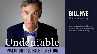 Bill Nye — Undeniable: Evolution and the Science of Creation