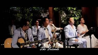 PESTA (ELFAS SINGER) - THE FRIENDS BAND (COVER) - WEDDING BAND BALI