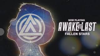 Обложка Awake At Last Fallen Stars Official Stream