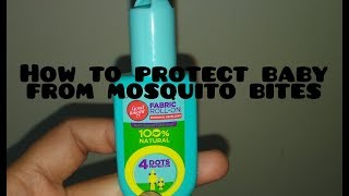 How to protect baby from mosquito bite... parent's concern