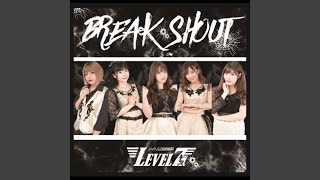 Provided to YouTube by TuneCore Japan 感情Squall · idolchohokikanLEVEL7 BREAK SHOUT ℗ 2019 R-village MUSIC Released on: 2019-09-02 Composer: ...