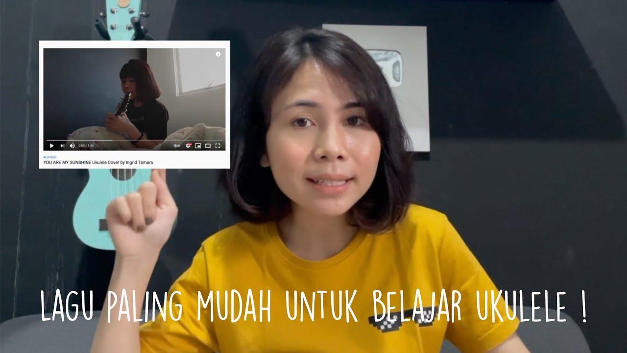 TUTORIAL LAGU PALING MUDAH UNTUK BELAJAR UKULELE by Ingrid Tamara
