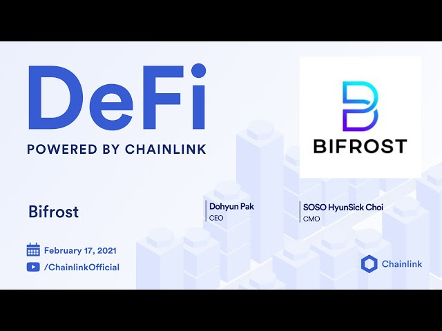 Bifrost and Chainlink Live Q&A: Blockchain Agnostic Infrastructure for Decentralized Finance