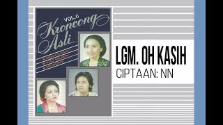 Lgm. OH KASIH - Sri Widadi (Album Keroncong Asli Vol 6)