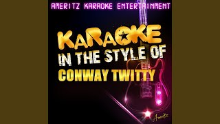 How Much More Can She Stand (In the Style of Conway Twitty) (Karaoke Version)