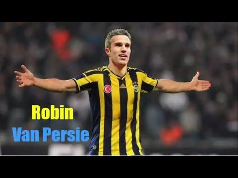 Robin Van Persie●Top 10 Goals●FC Fenerbahce