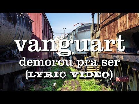 Vanguart - Demorou Pra Ser (Lyric Video)