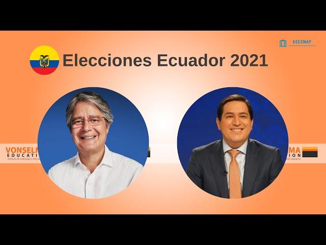 Elecciones en Ecuador 2021,  la recta final.