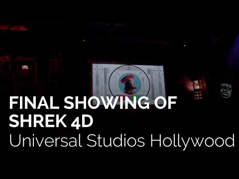Final Showing of Shrek 4D at Universal Studios Hollywood
