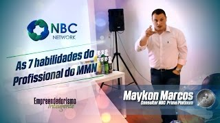 7 Habilidades do Profissional de Marketing Multinível