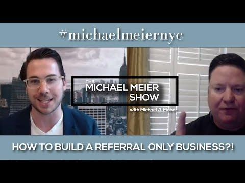 How To Build A Referral Only Buisiness - Real Estate Rockstar Show #32 Michael J Maher
