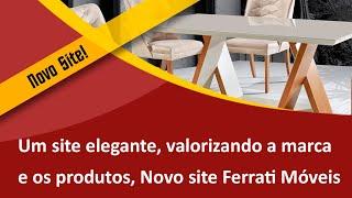 Um Site Elegante que Valoriza a Marca e a Beleza dos Produtos, Ferrati Móveis - Samuca Webdesign