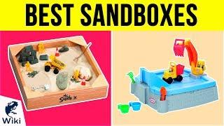 10 Best Sandboxes 2018