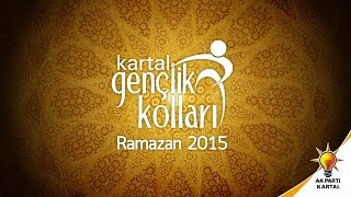 Kartal Ak Gençlik - Ramazan 2015