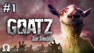 BRAAAAINZ, WE WANTZ GOATZ BRAAAINZ! | GoatZ (Goat Simulator) #1