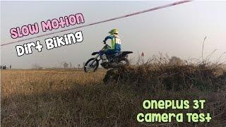 OnePlus 3T Slow Motion Camera Video Test (Dirt Biking)