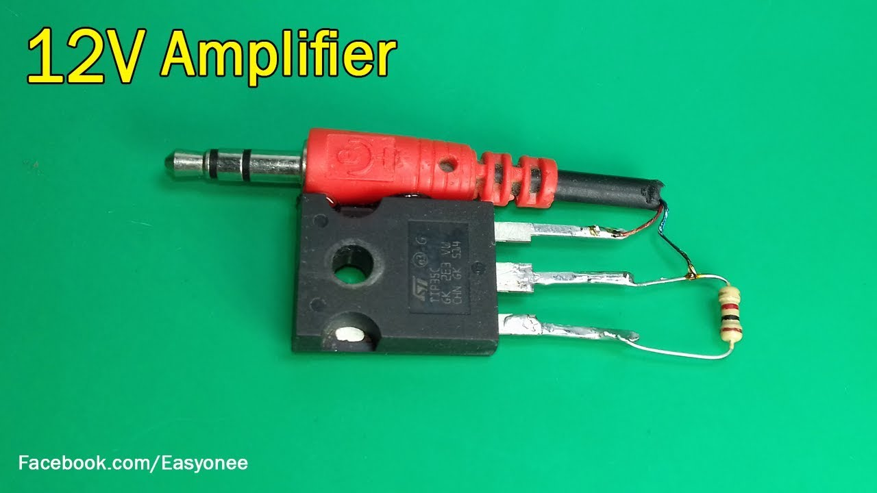 How To Make A Mini Simple 12v Audio Amplifier Using Tip35c